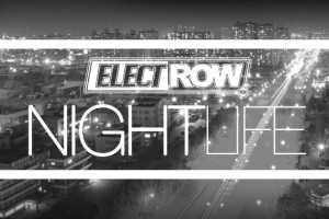 ElectRow Nightlife
