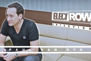 ElectRow Interview: PAUL VAN DYK