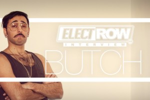 ElectRow Interview: Butch