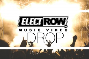 ElectRow Music Video Drop