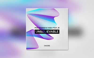 Phil Phoenix & Vasili feat. JR - Unbelievable